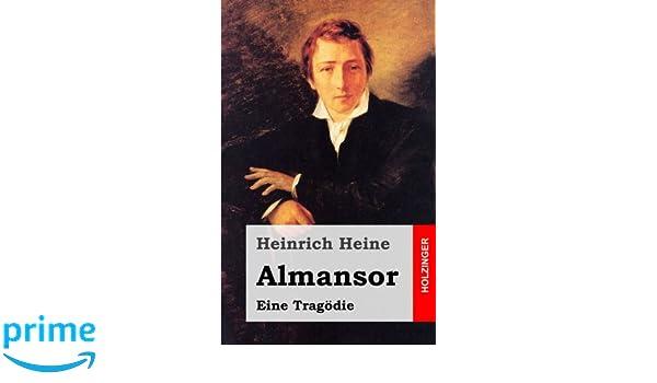 Almansor Eine Tragödie Amazonde Heinrich Heine Bücher