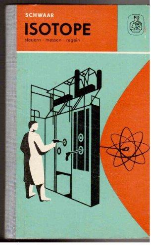 Isotope steuern, messen, regeln