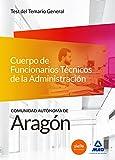Cuerpo de Funcionarios Técnicos de la Administración de la Comunidad Autónoma de Aragón. Test General