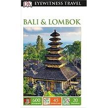 DK Eyewitness Travel Guide Bali and Lombok (Eyewitness Travel Guides)