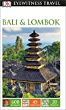DK Eyewitness Travel Guide Bali and Lombok (Eyewitness Travel Guides)