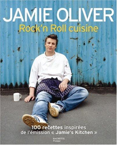 Rock'n Roll cuisine par Jamie Oliver