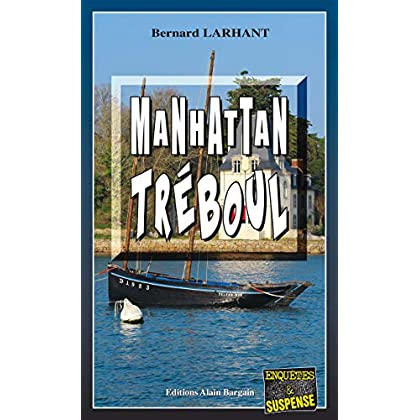 Manhattan Tréboul: Capitaine Paul Capitaine - Tome 18