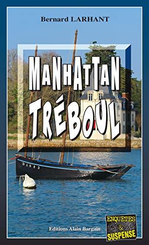 Manhattan Tréboul: Polar régional (Enquêtes & Suspense)