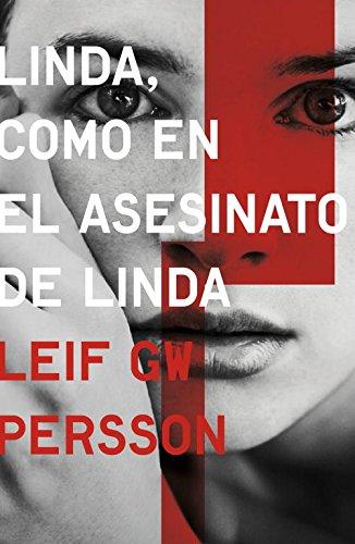 Linda, Como En El Asesinato De Linda (NOVELA DE INTRIGA)