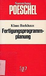 Fertigungsprogrammplanung.