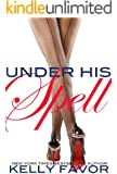 Under His Spell (For His Pleasure, Book 19)
