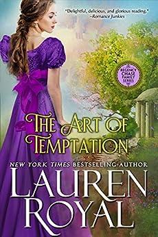 The Art of Temptation (Regency Chase Family Series, Book 3) di [Royal, Lauren]