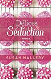 Délices & Séduction volume 2