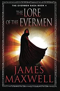 The Lore of the Evermen (The Evermen Saga Book 4) (English Edition)