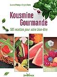 Telecharger Livres Kousmine gourmande 180 recettes pour votre bien etre (PDF,EPUB,MOBI) gratuits en Francaise