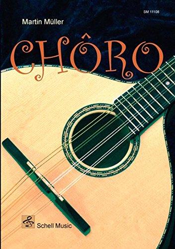 CHORO: Musik für Mandoline/ Gitarre (Musizieren mit der Mandoline)