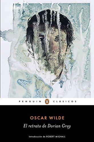 El retrato de Dorian Gray (PENGUIN CLÁSICOS) por Oscar Wilde