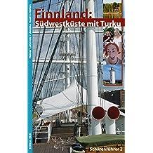 Finnland: Südwestküste mit Turku: Schärenführer 2