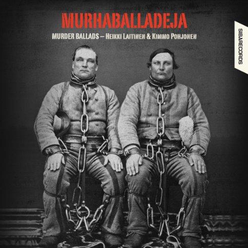 Murhaballadeja - Murder Ballads (Murder Ballads)