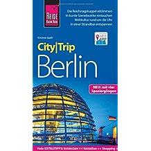 Reise Know-How CityTrip Berlin: Reiseführer mit Faltplan, Spaziergängen und Web-App