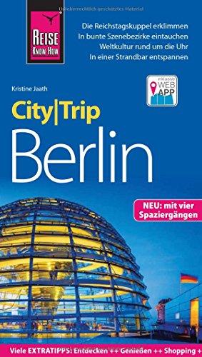 Preisvergleich Produktbild Reise Know-How CityTrip Berlin: Reiseführer mit Faltplan, Spaziergängen und Web-App