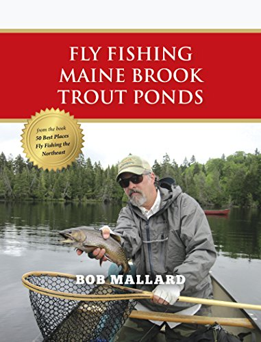 Fly Fishing Maine Brook Trout Ponds (English Edition)
