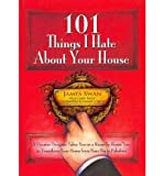 101 things i hate about your house designing your way to a more gracious life one room at a time paperback common