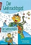 Der Weihnachtsgast. Buch und AudioCD: Ein Weihnachts-Musical der besonderen Art für 7- bis 11-Jährige. Buch und CD mit Gesamtaufnahmen und Playbacks aller Lieder (Mini-Musicals)