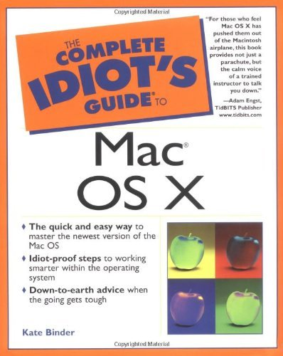 Complete Idiot's Guide to Mac OS X (The Complete Idiot's Guide) by Kate Binder (2001-07-23)