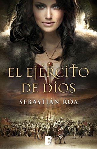 El ejército de Dios (Trilogía Almohade 2) por Sebastian Roa Mesado