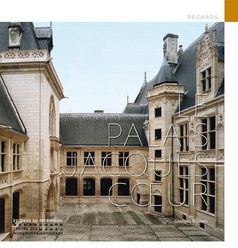 Le Palais Jacques-Coeur par Georges Buisson