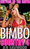 Bimbo Country 4: Dirtying Up the South (English Edition)