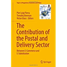 The Contribution of the Postal and Delivery Sector: Between E-commerce and E-substitution; Includes Digital Download