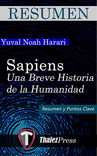Resumen - Sapiens: A Brief History of Humankind: Spanish Edition