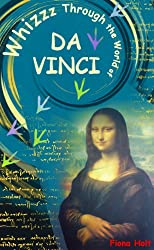 Whizzz Through the World of Da Vinci    Ages 5 6 7 8 year-olds [English] ('QUICK READS for Kids')