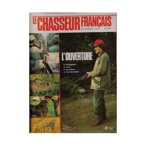 CHASSEUR FRANCAIS [No 967] du 01/09/1977 - l'ouverture - ou chasser , le tir , les chiens et recettes gibier