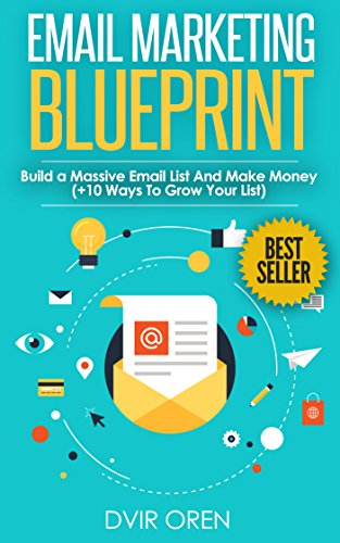 PDF Free Download Email Marketing Blueprint: Build a Massive