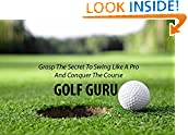 #3: How to Building Swing Like a Pro : GOLF: grasp the secret to swing like a pro and conquer the course
