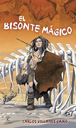 El bisonte mágico (Espasa. Narrativa) por Carlos Villanes