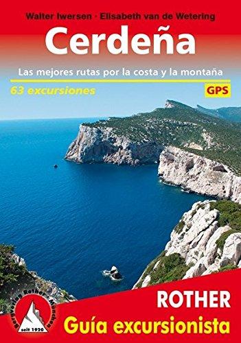 Cerdeña. Las mejores rutas por la costa y la montaña. 63 excursiones. Guía Rother. por Walter Iwersen y Elisabeth van de Wetering