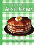 Best AuthorHouse Aunt Books - The Story of Aunt Jemima Review