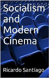 Socialism and Modern Cinema