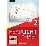 English G Headlight 02: 6. Schuljahr. Vokabeltrainer interaktiv