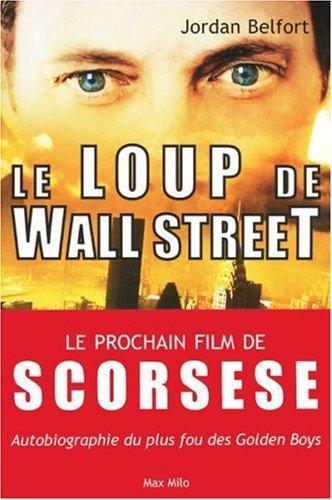 Le Loup de Wall Street de Jordan Belfort (2009) Broch