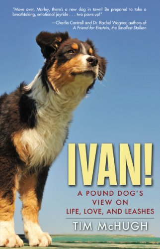 ivan-a-pound-dogs-view-on-life-love-and-leashes-english-edition
