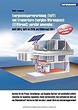 Energieeinsparverordnung (EnEV) und Erneuerbare-Energien-Wärmegesetz (EEWärmeG) parallel anwenden: EnEV 2014, EnEV ab 2016 und EEWärmeG 2011 (EnEV und ... EnEV 2014, EnEV ab 2016 und EEWärmeG 2011)