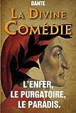 La Divine Comedie - L'Enfer, le Purgatoire, le Paradis. - CreateSpace Independent Publishing Platform - 03/10/2014