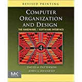 [(Computer Organization and Design : The Hardware/Software Interface)] [By (author) David A. Patterson ] published on (December, 2011)