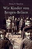 Wir Kinder von Bergen-Belsen - Hetty E. Verolme