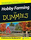 Hobby Farming For Dummies (For Dummies Series)