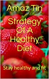 Best Amaz  Women - Strategy Of A Healthy Diet: Stay healthy Review