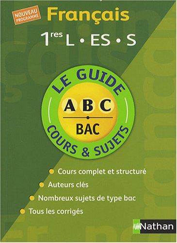 Français 1e L, ES, S : Cours et sujets