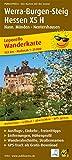 Werra-Burgen-Steig Hessen X5 H, Hann. Münden - Nentershausen: Leporello Wanderkarte mit Ausflugszielen, Einkehr- & Freizeittipps, Entfernungen, ... 1:25000 (Leporello Wanderkarte / LEP-WK) -