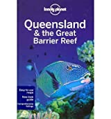 Queensland and the Great Barrier Reef by Louis, Regis St. ( Author ) ON Jul-01-2011, Paperback